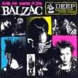 BALZAC Deep -Teenagers From Outer Space- 20th Anniversary Edition