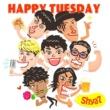 Shya7 HAPPY TUESDAY