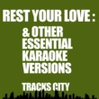 Tracks City Be Right There (Karaoke Version)