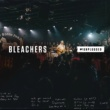 Bleachers Let's Get Married (MTV Unplugged)