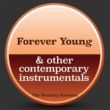 The Backing Baristas Forever Young (Instrumental Version)