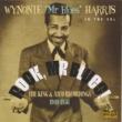 Wynonie Harris Sittin' on It All the Time