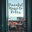 Best Relaxation Music Peaceful Moment