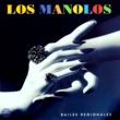 Los Manolos El Cabesson