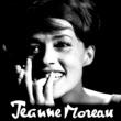 Jeanne Moreau J'ai La Mémoire Qui Flanche