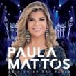 Paula Mattos Sofrer pra quê (Ao vivo)