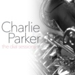 Charlie Parker All the Things You Are