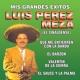 Luis Perez Meza Mis Grandes Exitos