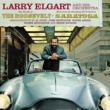 Larry Elgart Larry Elgart and His Orchestra. New Sounds at the Roosvelt / Music from the Broadway Hit Production Saratoga