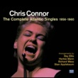 Chris Connor Chris Connor. The Complete Atlantic Singles 1956-1960