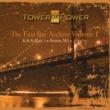 Tower of Power The East Bay Archive, Vol. I
