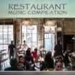 Restaurant Music Relaxing Moments