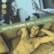 Soft Jazz Musique érotique