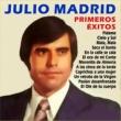 Julio Madrid Primeros Éxitos . 1971