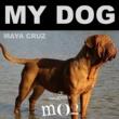Maya Cruz My Dog
