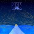 Roses & Revolutions