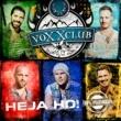 Voxxclub Heja Ho!