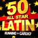 Workout Music 50 All Star Latin Running + Cardio