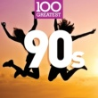 Eternal 100 Greatest 90s