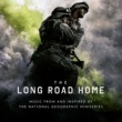 "ライアン・アダムス The Long Road Home [Music From And Inspired By ""The National Geographic"" Miniseries]"