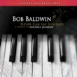 Bob Baldwin/Chieli Minucci She's out of My Life