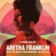 Aretha Franklin A Brand New Me: Aretha Franklin (with The Royal Philharmonic Orchestra)