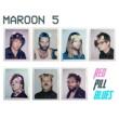 Maroon 5 ホワット・ラヴァーズ・ドゥ (feat.シザ)