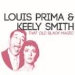 Louis Prima&Keely Smith That Old Black Magic