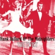 Hank Ballard&The Midnighters The Twist