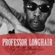 Professor Longhair Go to the Mardi Gras