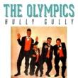 The Olympics Hully Gully