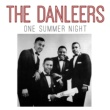 The Danleers One Summer Night