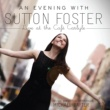 Sutton Foster I'm Beginning To See The Light (Live)