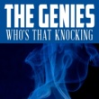 The Genies Who's That Knocking