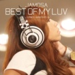 JAMOSA BEST OF MY LUV -collabo selection-