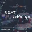 Ggomagyun Beat! Let's go