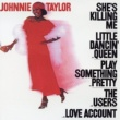 Johnnie Taylor She's Killing Me