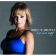 Sophie Milman Take Love Easy