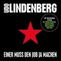Udo Lindenberg Einer muss den Job ja machen