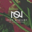 Oliver Nelson Feel Alright (feat. Guy Sebastian)
