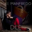 Mike Manfredo Dile