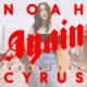 Noah Cyrus Again (Acoustic Version)