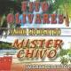 Mister Chivo La Quebradora