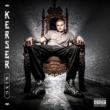Kerser King