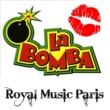 Royal Music Paris La Bomba