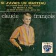 Claude Francois Si j'avais un marteau
