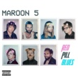 Maroon 5 Red Pill Blues [Deluxe]