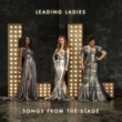 Leading Ladies Songs from the Stage