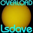 Lsdave Overload