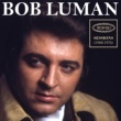 Bob Luman Come on Home and Sing the Blues to Daddy (Alternate Take 3)